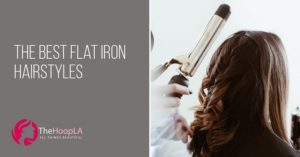 best flat iron hairstyles