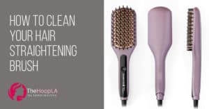 how to clean your hair straightening brush